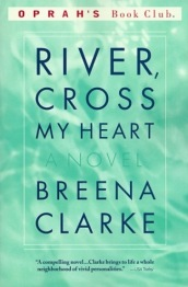 River, Cross My Heart